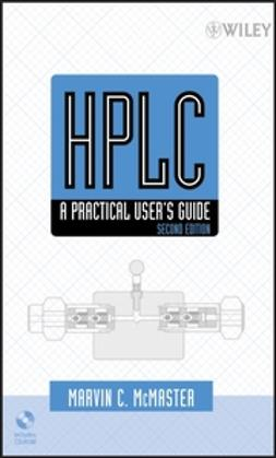 McMaster, Marvin - HPLC: A Practical User's Guide, ebook