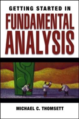 Thomsett, Michael C. - Getting Started in Fundamental Analysis, ebook