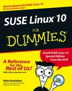 Barkakati, Naba - SUSE Linux 10 For Dummies, ebook