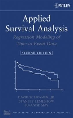 Hosmer, David W. - Applied Survival Analysis: Regression Modeling of Time to Event Data, ebook