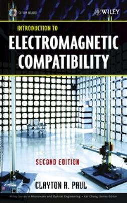 Paul, Clayton R. - Introduction to Electromagnetic Compatibility, e-bok