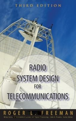 Freeman, Roger L. - Radio System Design for Telecommunications, e-kirja