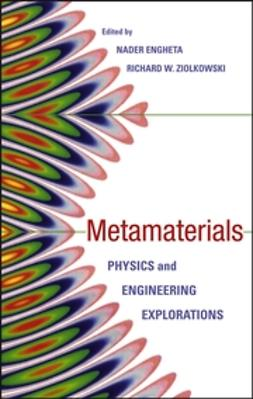 Engheta, Nader - Metamaterials: Physics and Engineering Explorations, e-bok