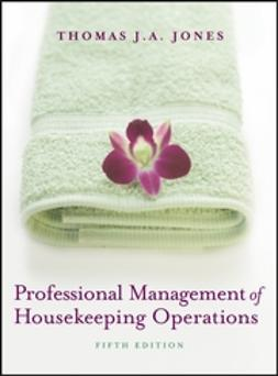 Jones, Thomas J. A. - Professional Management of Housekeeping Operations, ebook