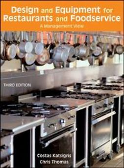 Katsigris, Costas - Design and Equipment for Restaurants and Foodservice: A Management View, ebook