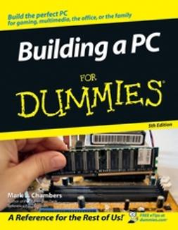 Chambers, Mark L. - Building a PC For Dummies, ebook