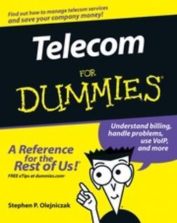 Olejniczak, Stephen P. - Telecom For Dummies, ebook
