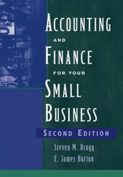 Bragg, Steven M. - Accounting and Finance for Your Small Business, e-bok