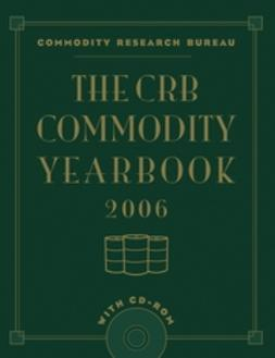 UNKNOWN - The CRB Commodity Yearbook 2006 with CD-ROM, ebook