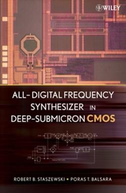 Balsara, Poras T. - All-Digital Frequency Synthesizer in Deep-Submicron CMOS, ebook
