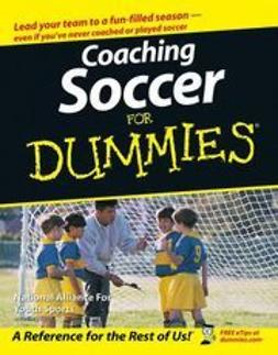UNKNOWN - Coaching Soccer For Dummies, e-kirja