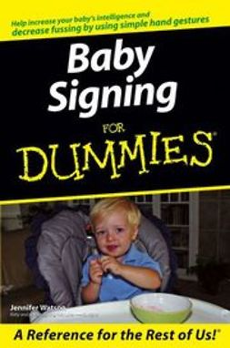 Watson, Jennifer - Baby Signing For Dummies, ebook