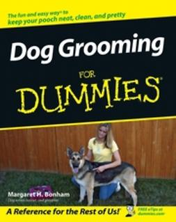 Bonham, Margaret H. - Dog Grooming For Dummies, ebook