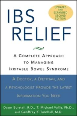 Burstall, Dawn - IBS Relief: A Complete Approach to Managing Irritable Bowel Syndrome, e-bok