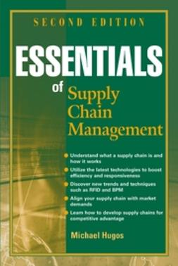 Hugos, Michael - Essentials of Supply Chain Management, ebook