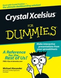 Alexander, Michael - Crystal Xcelsius For Dummies, ebook