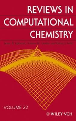 Cundari, Thomas R. - Reviews in Computational Chemistry, Reviews in Computational Chemistry, ebook