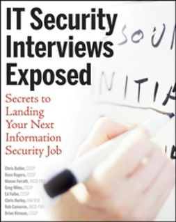 Butler, Chris - IT Security Interviews Exposed: Secrets to Landing Your Next Information Security Job, ebook