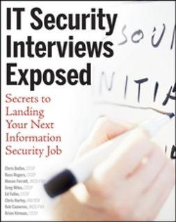 Butler, Chris - IT Security Interviews Exposed: Secrets to Landing Your Next Information Security Job, ebook