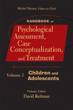 Hersen, Michel - Handbook of Psychological Assessment, Case Conceptualization, and Treatment, Children and Adolescents, e-kirja