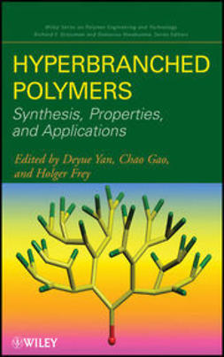 Yan, Deyue - Hyperbranched Polymers: Synthesis, Properties, and Applications, ebook