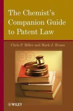Evans, Mark J. - The Chemist's Companion Guide to Patent Law, ebook
