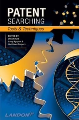 Hunt, David - Patent Searching: Tools & Techniques, ebook
