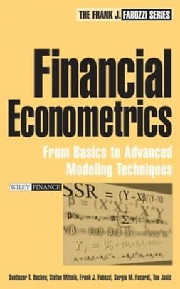 Fabozzi, Frank J. - Financial Econometrics: From Basics to Advanced Modeling Techniques, e-bok