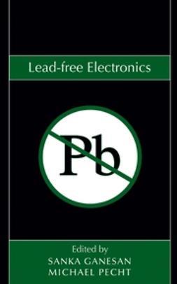 Ganesan, Sanka - Lead-free Electronics, ebook