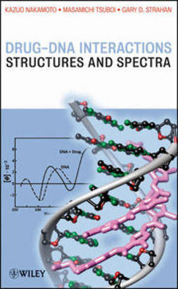 Nakamoto, Kazuo - Drug-DNA Interactions: Structures and Spectra, e-kirja