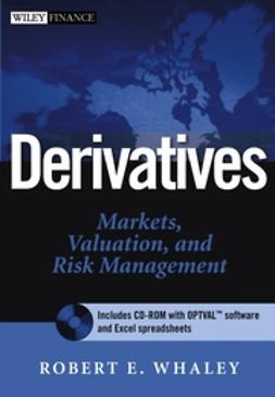 Whaley, Robert E. - Derivatives: Markets, Valuation, and Risk Management, ebook