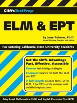 Bobrow, Jerry - CliffsTestPrep ELM & EPT, e-kirja