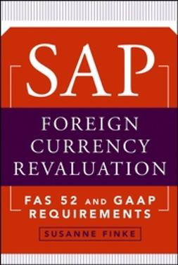 Finke, Susanne - SAP Foreign Currency Revaluation: FAS 52 and GAAP Requirements, ebook