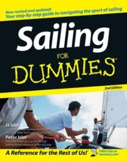 Isler, J. J. - Sailing For Dummies, e-kirja
