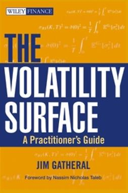 Gatheral, Jim - The Volatility Surface: A Practitioner's Guide, ebook