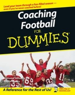 Bach, Greg - Coaching Football For Dummies, e-kirja