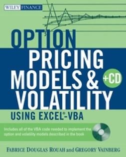 Rouah, Fabrice Douglas - Option Pricing Models and Volatility Using Excel-VBA, ebook