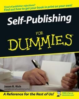 Rich, Jason R. - Self-Publishing For Dummies, e-kirja