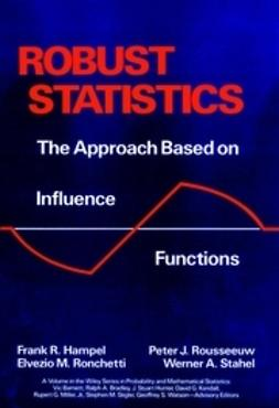 Hampel, Frank R. - Robust Statistics: The Approach Based on Influence Functions, ebook