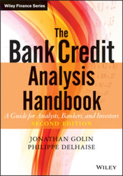 Delhaise, Philippe - The Bank Credit Analysis Handbook: A Guide for Analysts, Bankers and Investors, ebook