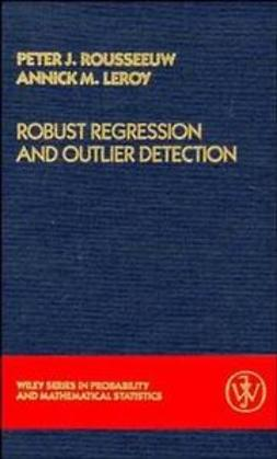 Leroy, Annick M. - Robust Regression and Outlier Detection, ebook