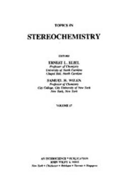 Eliel, Ernest L. - Topics in Stereochemistry, e-kirja