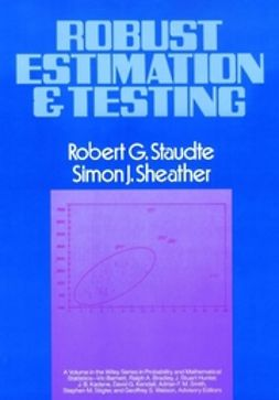 Staudte, Robert G. - Robust Estimation and Testing, ebook