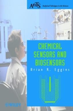 Eggins, Brian R. - Chemical Sensors and Biosensors, e-bok