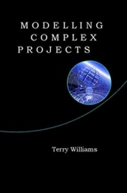 Williams, Terry - Modelling Complex Projects, ebook