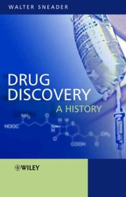 Sneader, Walter - Drug Discovery: A History, e-bok