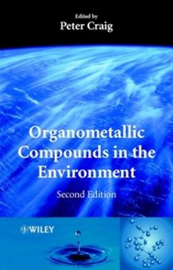 Craig, P. J. - Organometallic Compounds in the Environment, ebook