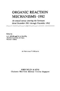 Knipe, Chris - Organic Reaction Mechanisms, 1982, e-kirja