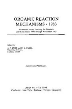 Knipe, Chris - Organic Reaction Mechanisms, 1983, ebook