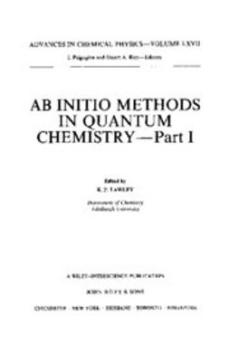 Lawley, K. P. - Advances in Chemical Physics, AB INITIO Methods in Quantum Chemistry I, ebook